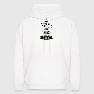 SAVE_PAPER_-_SAVE_EARTH-01 - Men's Hoodie