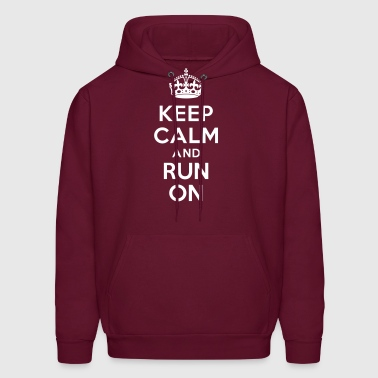 Keep calm and run on - Men's Hoodie