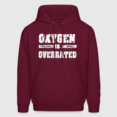 Oxygen is overrated - Men's Hoodie
