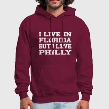 Live Florida Love Philly Philadelphia Shirts Tees - Men's Hoodie