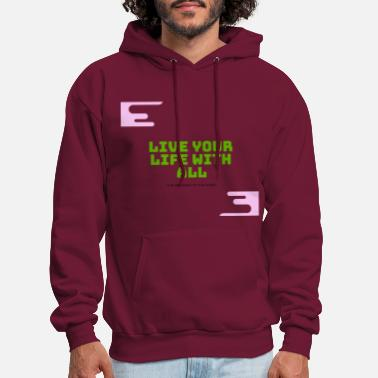 Live your life with all - Men's Hoodie