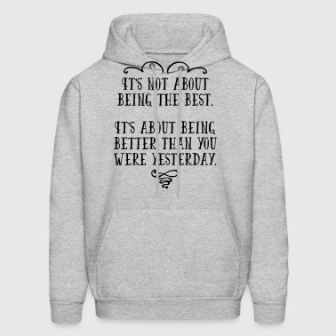 Being The Best - Men's Hoodie
