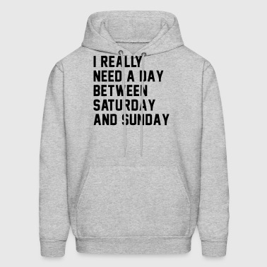 A DAY BETWEEN SATURDAY AND SUNDAY - Men's Hoodie