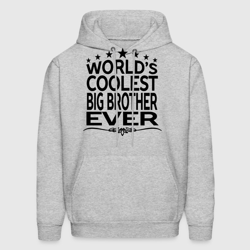 WORLD'S COOLEST BIG BROTHER EVER - Men's Hoodie
