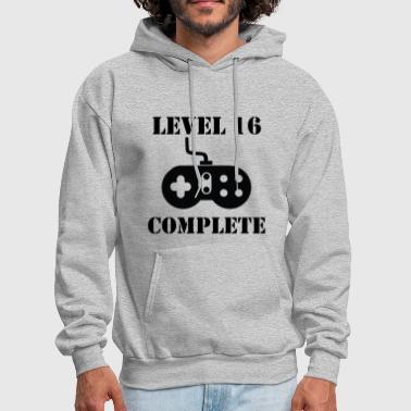 16th Birthday Level 16 Complete 16th Birthday - Men's Hoodie