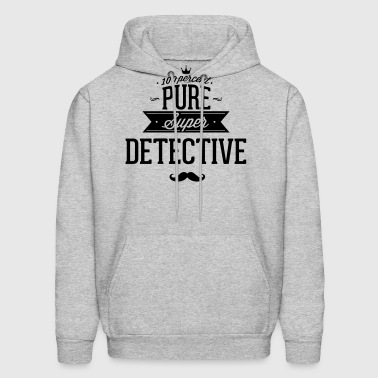 100 percent pure super detective - Men's Hoodie
