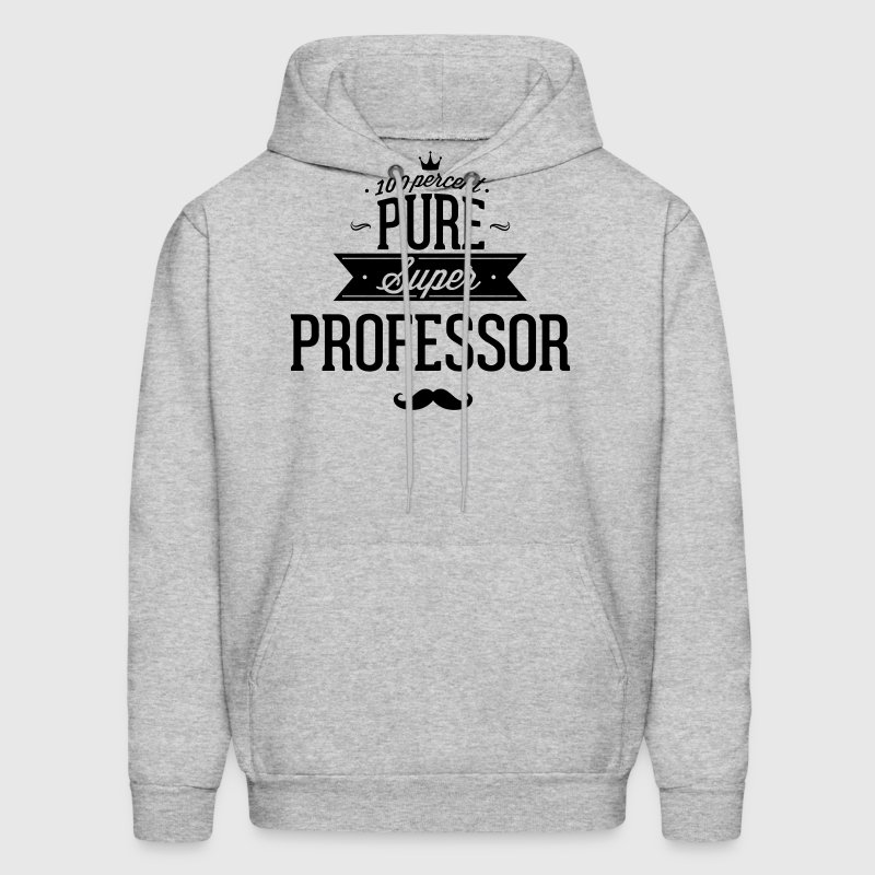 100 percent pure super professor - Men's Hoodie