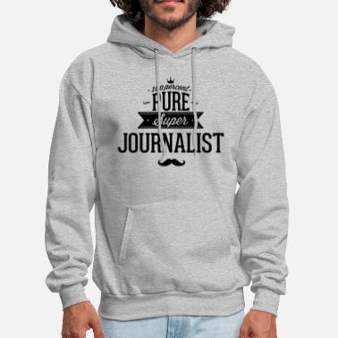 Policy 100 percent pure super journalist - Men's Hoodie