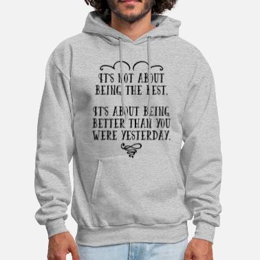 Inspiration Being The Best - Men's Hoodie