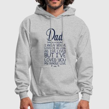 I know you are loved me as long as Ive lived but I - Men's Hoodie