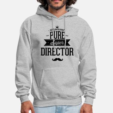 Leadership 100 percent pure super director - Men's Hoodie