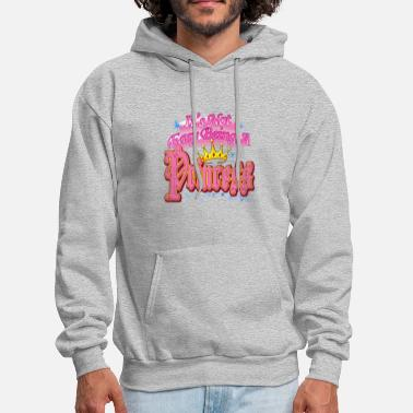 Not Easy Being A PrincessNot Easy Being A Princess - Men's Hoodie