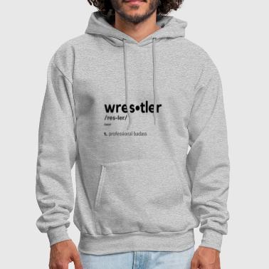 Wrestling Wrestler Definition - Men's Hoodie