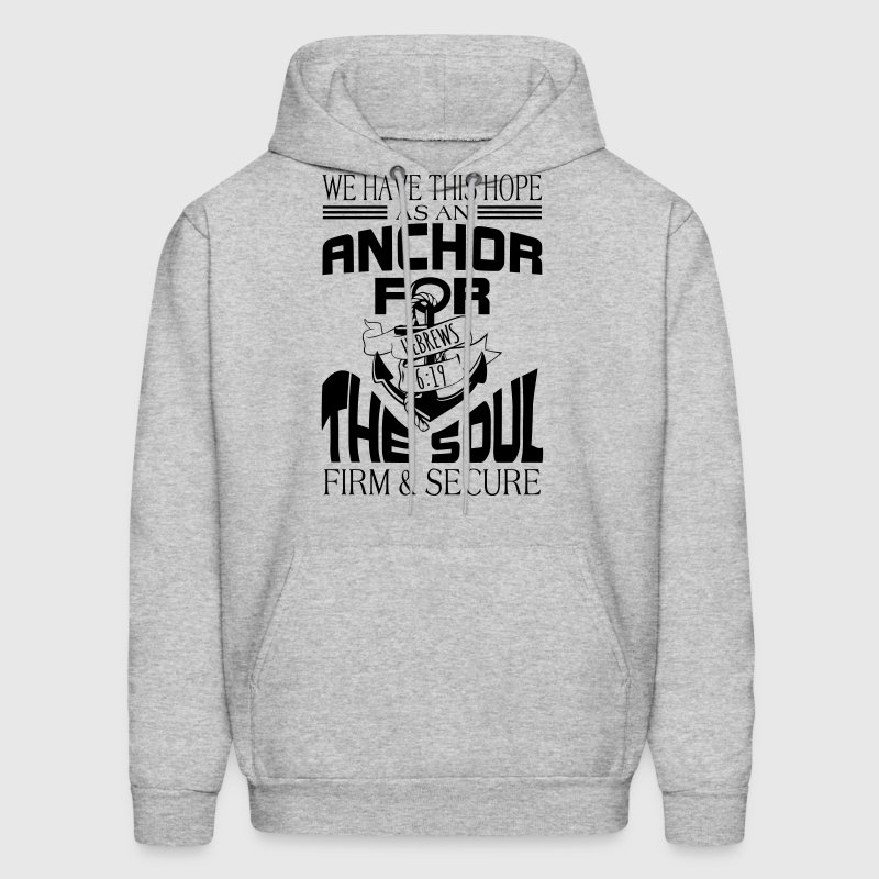 Anchor For The Soul - Men's Hoodie