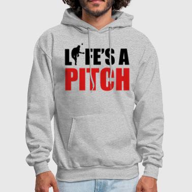 Life's a pitch - Men's Hoodie
