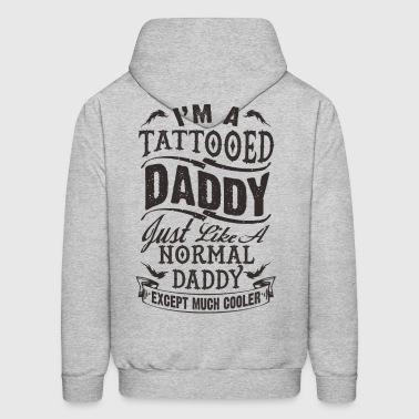 TATTOOED DADDY - FATHER DAY - Men's Hoodie