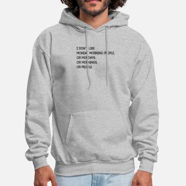 Sayings Hasse Monday morning office funny saying gift - Men's Hoodie
