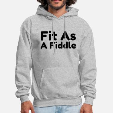 Fiddle Fit as a fiddle - Men's Hoodie