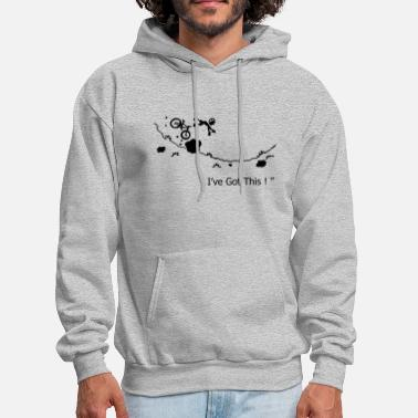 Mountain Bike i've got this - Men's Hoodie