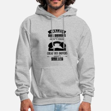 Bus Driver Skilled Bus Drivers Shirt - Men's Hoodie