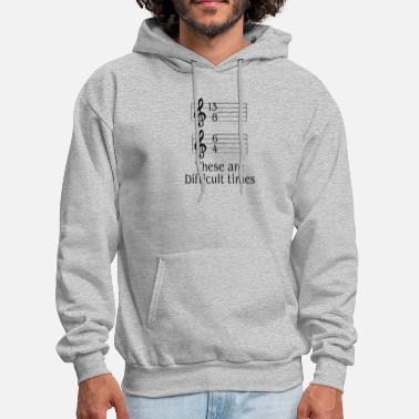 Musician MUSICIANS These are difficult times - Men's Hoodie
