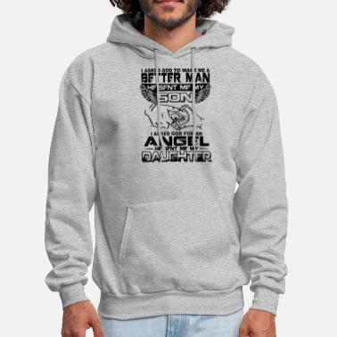 I asked god to make me a better man he soft me my - Men's Hoodie