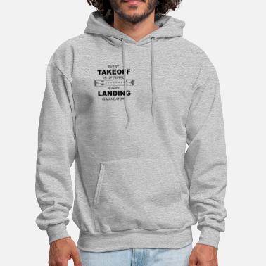 Airport Takeoff Airport Pilot Saying - Men's Hoodie