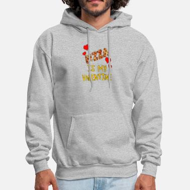 pizza is my valentine - Men's Hoodie