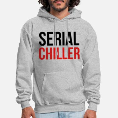Serial Chiller - Men's Hoodie