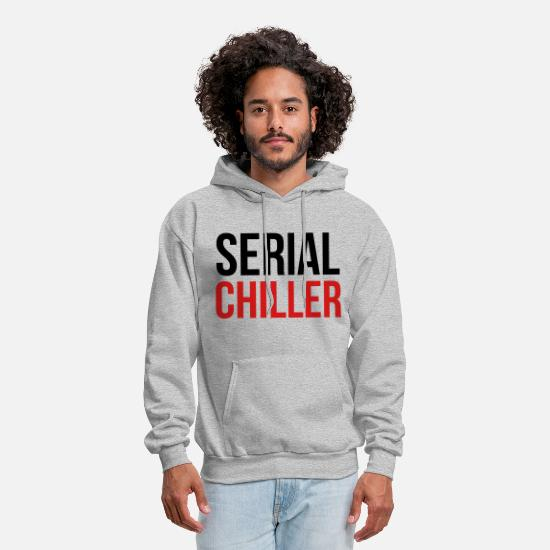 Quote Hoodies & Sweatshirts - Serial Chiller - Men's Hoodie heather gray
