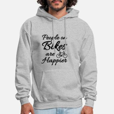 Giftidea For Cyclists People On Bikes Are Happier Cyclist Giftidea - Men's Hoodie