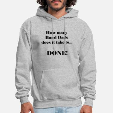 Band Dads get it done - Men's Hoodie
