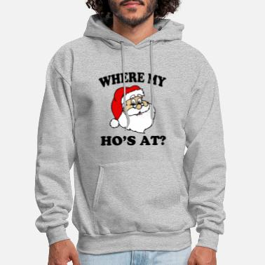 Christmas Funny Santa Where My Ho's - Men's Hoodie