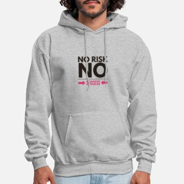 No Risk No Success - Men's Hoodie