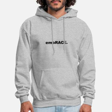 Embracement embRACE. - Men's Hoodie
