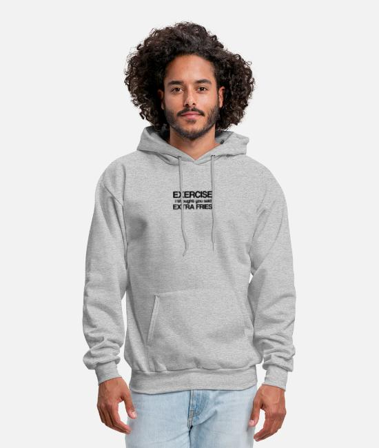 Movie Hoodies & Sweatshirts - Exercise I Thought You Said Extra Fries - Men's Hoodie heather gray