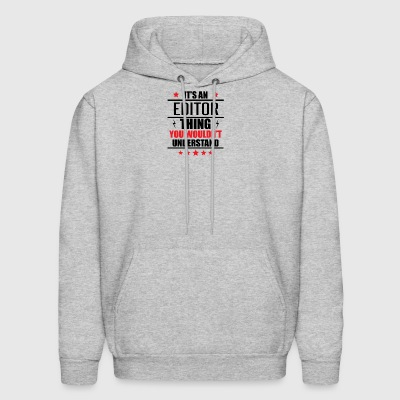 It's An Editor Thing - Men's Hoodie