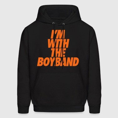 I'm With The Boy Band - Men's Hoodie