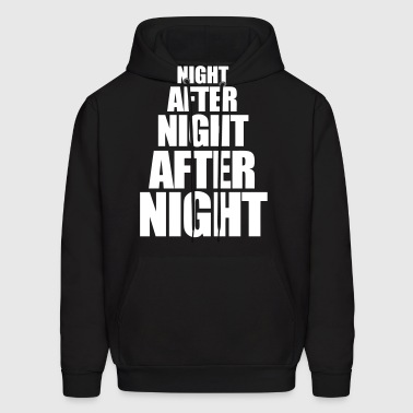 Night After Night After Night - Men's Hoodie