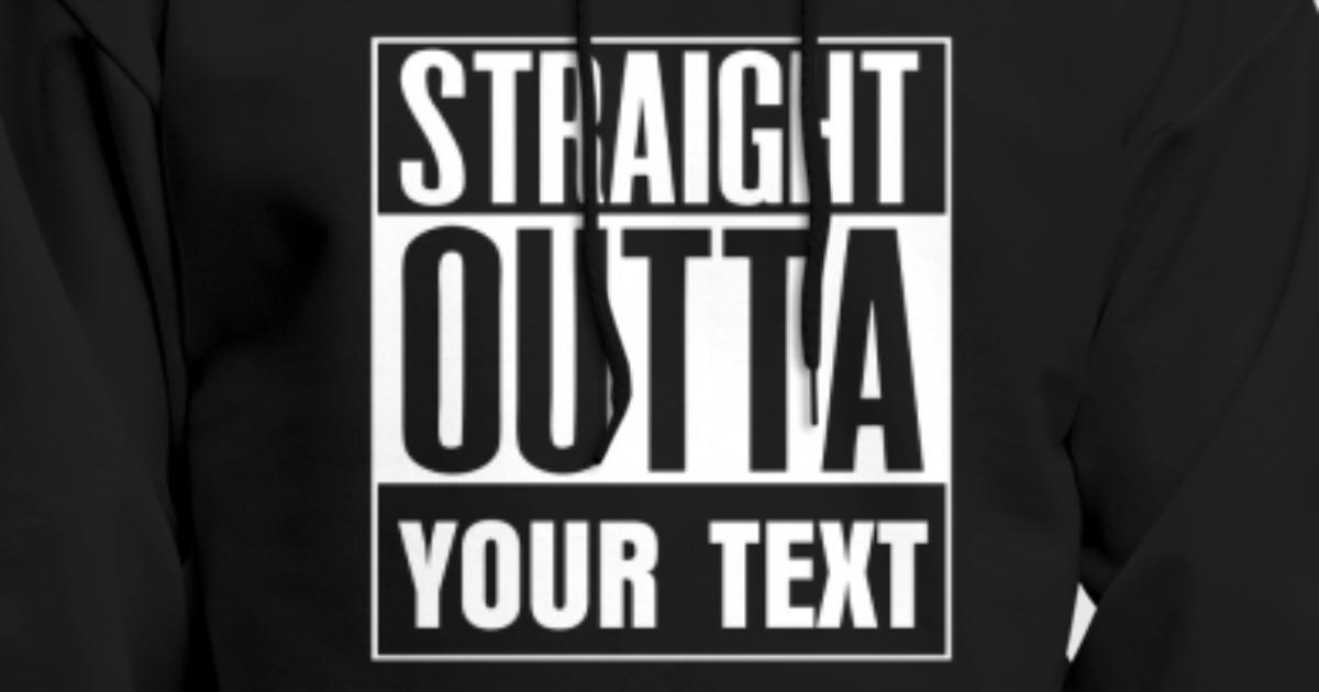 Straight Outta Compton Customized With Your Text Hoodie 61OKN7znax