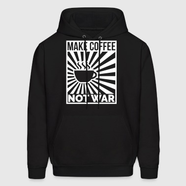 Make coffee not war - Men's Hoodie