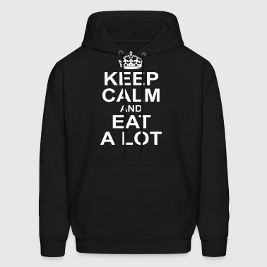 keep calm and eat a lot - Men's Hoodie