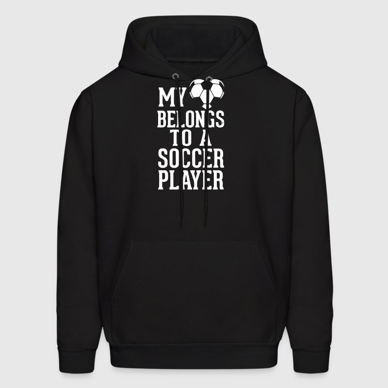 MY HEART BELONGS TO A SOCCER PLAYER - Men's Hoodie