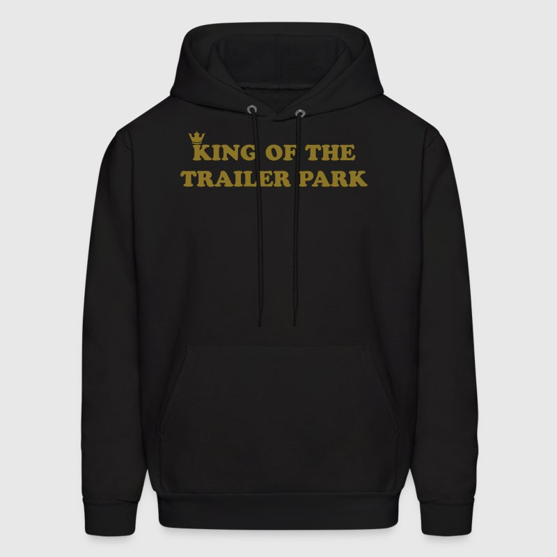 KING OF THE TRAILER PARK - Men's Hoodie