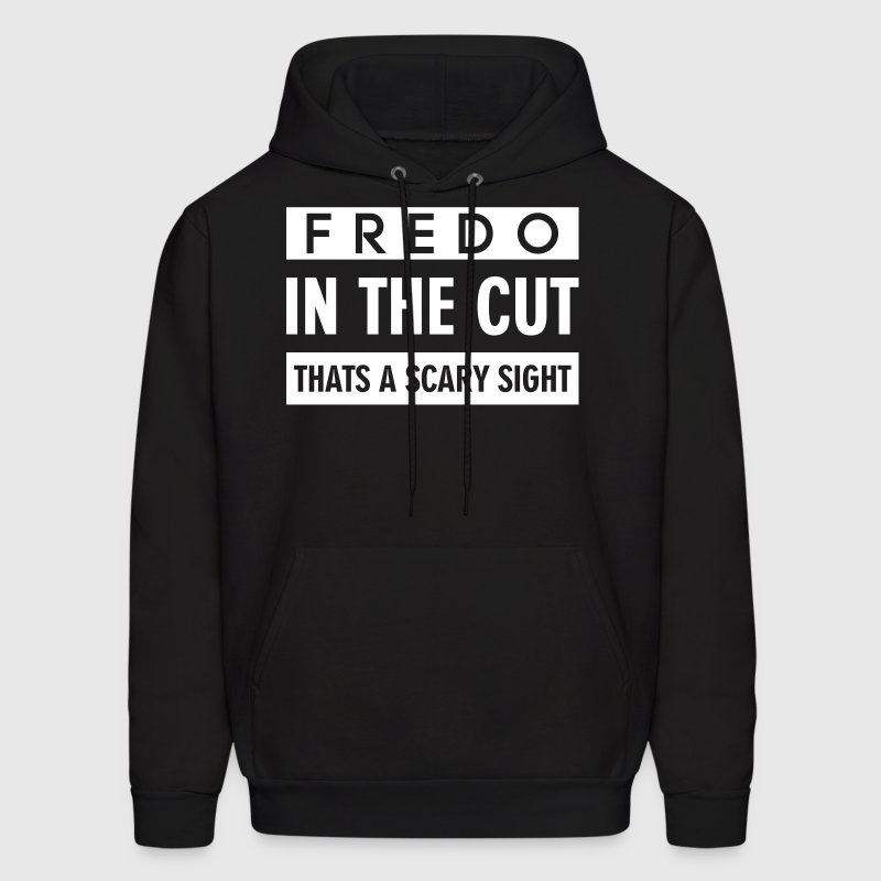 FREDO IN THE CUT THATS A SCARY SIGHT - Men's Hoodie