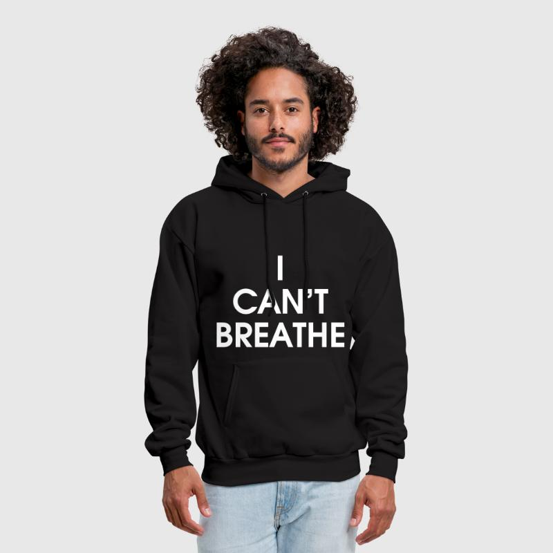 I Can't Breathe - Men's Hoodie