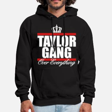 Taylor Taylor Gang Over Everything - stayflyclothing.com - Men's Hoodie