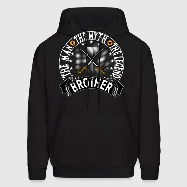 BROTHER THE MAN THE MYTH THE LEGEND - Men's Hoodie