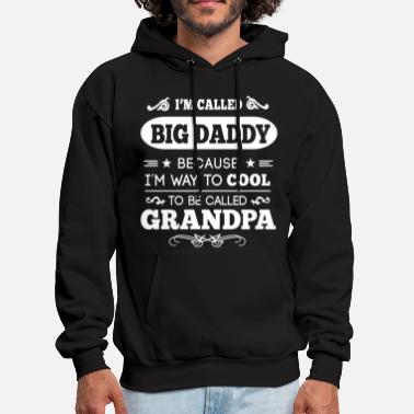 Big Daddy They Called Me BIG DADDY - Men's Hoodie