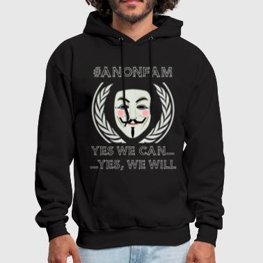 Anonfam Yes We Can Yes We Will - Men's Hoodie